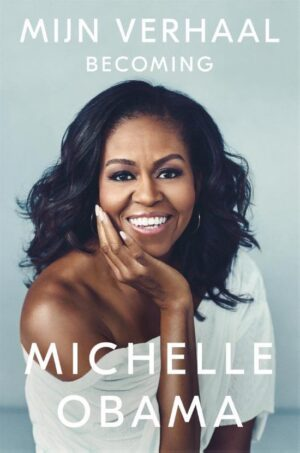 Mijn verhaal , Michelle Obama